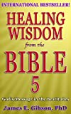 img - for Healing Wisdom from the Bible Vol 5: God's Message in the Beatitudes book / textbook / text book