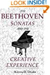 The Beethoven Sonatas and the Creativ...
