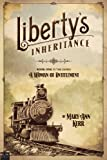 img - for Liberty's Inheritance (Woman of Entitlement) book / textbook / text book