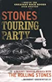 Robert Greenfield Stones Touring Party: A Journey Through America with the Rolling Stones