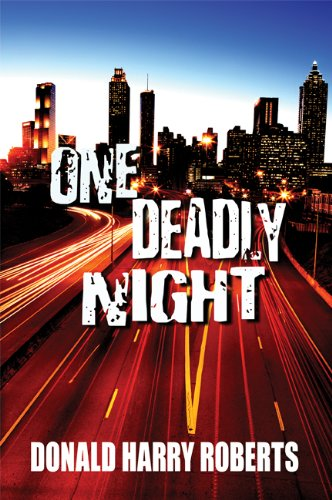 Book: One Deadly Night by Donald Harry Roberts
