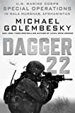 img - for Dagger 22: U.S. Marine Corps Special Operations in Bala Murghab, Afghanistan book / textbook / text book