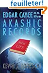 Edgar Cayce on the Akashic Records: T...