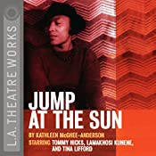 Jump at the Sun | [Kathleen McGhee-Anderson]