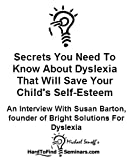 511aPuDAHtL. SL160 Secrets You Need To Know About Dyslexia That Will Save Your Childs Self Esteem: An Interview With Susan Barton, founder of Bright Solutions For Dyslexia
