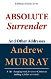 img - for Absolute Surrender and Other Addresses book / textbook / text book