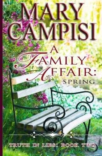A Family Affair: Spring (Truth in Lies) (Volume 2)