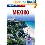 Mexiko. Polyglott Apa Guide