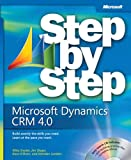 Microsoft® Dynamics(TM) CRM 4.0 Step by Step