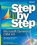 Microsoft Dynamics® CRM 4.0 Step by Step