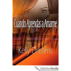 """Cuando aprendas a amarme"" de Kelly Dreams 511aV7X5mkL._AA258_PIkin4,BottomRight,-37,22_AA280_SH20_OU30_"