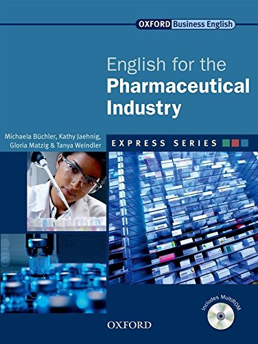 Express english for pharmaceutical industry. Student's book. Per le Scuole superiori. Con Multi-ROM