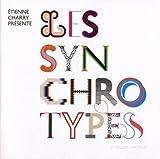 echange, troc Etienne Charry, Collectif - Les synchrotypes