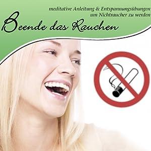 Beende das Rauchen Hörbuch