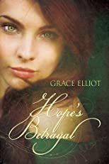 Hope's Betrayal (The Huntley Trilogy)