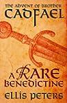 A Rare Benedictine: The Advent Of Bro...