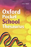 Oxford Pocket School Thesaurus 2007 (French Edition) (0199115397) by Allen, Robert