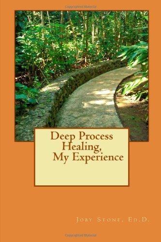 Deep Process Healing  My Experience