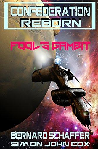 Fool's Gambit (Confederation Reborn Book 5) PDF