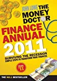The Money Doctor Finance Annual 2011 (0717148211) by Lowe, John