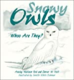 Ansley Watson Ford Snowy Owls: Whoo Are They?