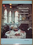 img - for Maryland's Historic Restaurants and Their Recipes book / textbook / text book