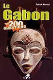 Le Gabon en 200 questions