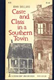 Caste and Class in a Southern Town.