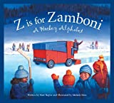 Z Is for Zamboni: A Hockey Alphabet Illustrated by Melanie Rose