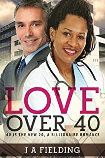 Book Cover: Love Over 40: A Billionaire Single Parent Widower Love Story