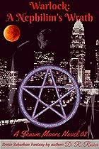 Warlock: A Nephilim's Wrath: A Shawn Moore Novel 02