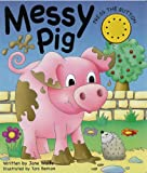 img - for MESSY PIG: (A NOISY BOOK) book / textbook / text book
