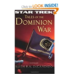Star Trek:The Next Generation: Tales of the Dominion War (Star Trek (Unnumbered Paperback)) by Keith R. A. DeCandido
