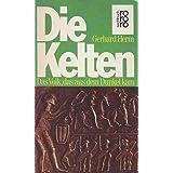 """Die Kelten. Das Volk, das aus dem Dunkel kam.von """"Gerhard Herm"""""""