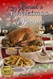 Carols Christmas Recipes - 80 Recipes to treat the family