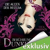 Die Augen der Medusa (Berührung der Dunkelheit 3) | Thea Harrison