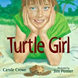 img - for Turtle Girl by Carole Crowe (2008-02-01) book / textbook / text book