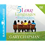 Five Love Languages of Teenagers, The - Audiobook