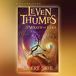 Leven Thumps and the Wrath of Ezra Audiobook
