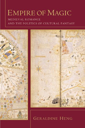Empire of Magic: Medieval Romance and the Politics of...