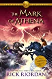 Rick Riordan The Heroes of Olympus - Book Three: Mark of Athena