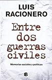 img - for entre dos guerras civiles book / textbook / text book