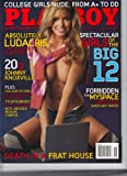 Playboy October 2006 Girls of the Big 12 (nude), Ludacris Interview, Johnny Knoxville 20 Questions, Steve Jones/Sex Pistols, The MySpace Temptress Sheds Her Taboos