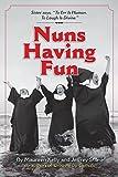 img - for Nuns Having Fun book / textbook / text book