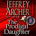 The Prodigal Daughter Audiobook by Jeffrey Archer Narrated by Lorelei King