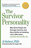 img - for Survivor Personality: Why Some People Are Stronger, Smarter, and More Skillful atHandling Life's Diffi culties...and How You Can Be, Too book / textbook / text book