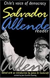 img - for Salvador Allende Reader : Chile's Voice of Democracy book / textbook / text book