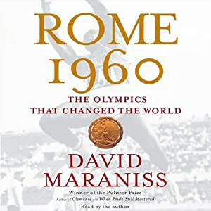 Rome 1960: The Olympics that Changed the World | [David Maraniss]