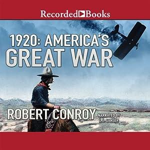 1920: America's Great War Audiobook