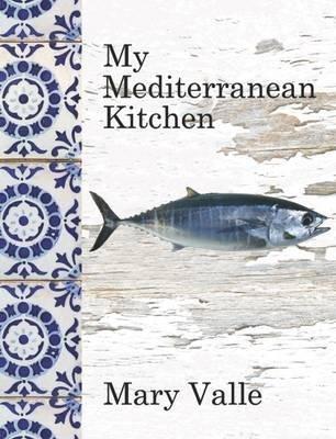 -my-mediterranean-kitchen-valle-mary-author-hardcover-2015